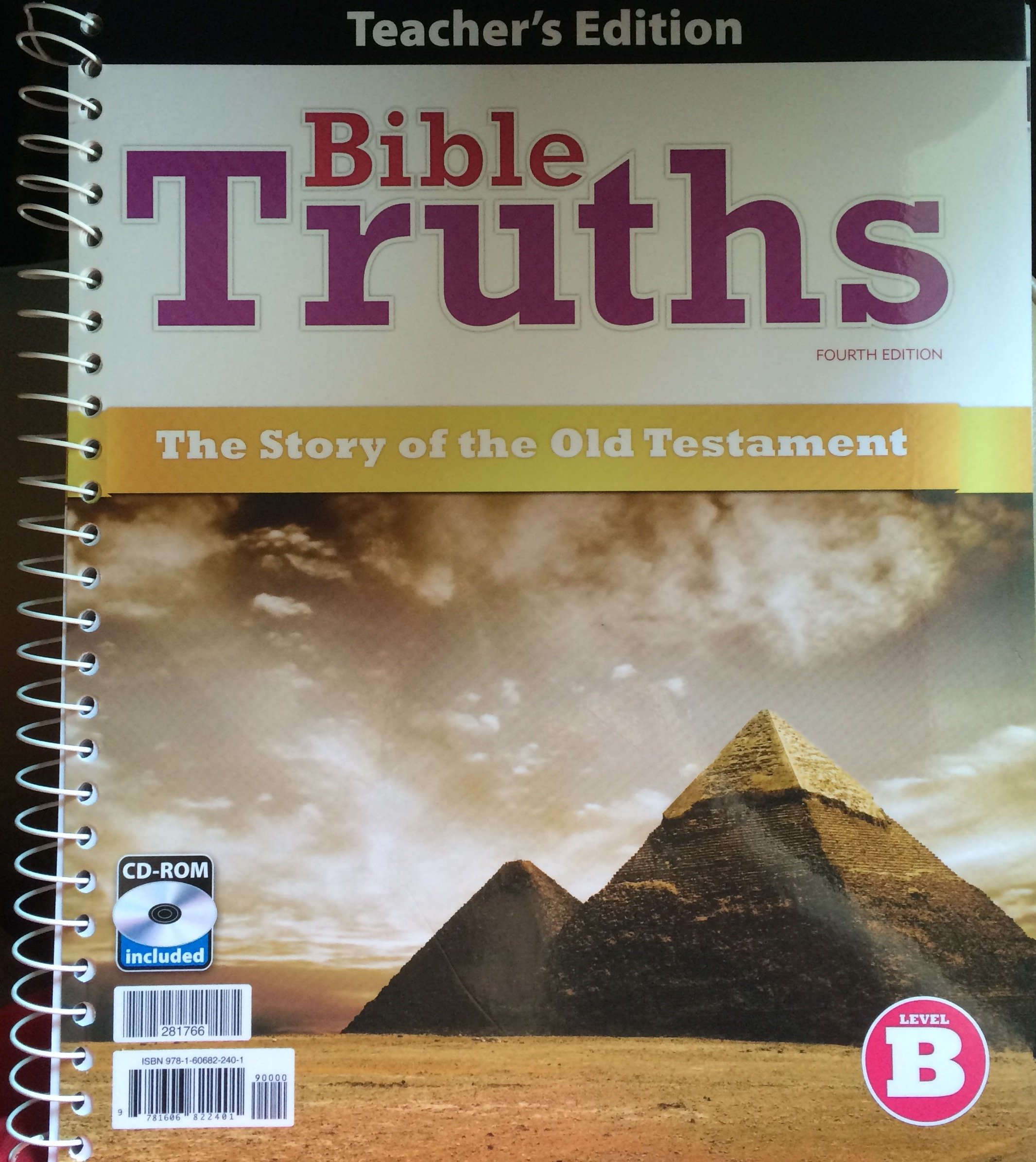 Bible Truths B (4th Ed) The Story of the Old Testament Teacher Edition PDF