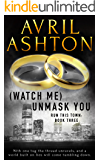 (Watch Me) Unmask You (Run This Town Book 3)