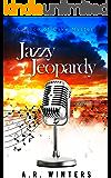 Jazzy Jeopardy: A Piece of Cake Mystery (Piece of Cake Mysteries Book 3)