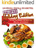 Savory Paleofied Recipes For Special Gatherings (Family Paleo Diet Recipes, Caveman Family Favorite Book 6)
