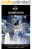 The Shires of York: One: The Age of Darkness
