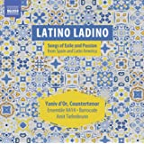 Latino Ladino: Songs of Exile & Passion