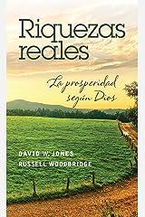 Riquezas reales (Spanish Edition) Kindle Edition