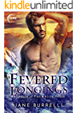 Fevered Longings (Bride of Fire Book 3)