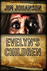 Evelyn's Children Kindle Edition