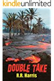 Double Take: An Island Travel Mystery of Lively Romance and Deadly Betrayal (Carter Woods Romantic Suspense Book 1)