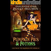 Pumpkin Pies & Potions (Melting Pot Cafe Book 1)