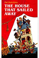 The House That Sailed Away (Plays for Young People) Kindle Edition