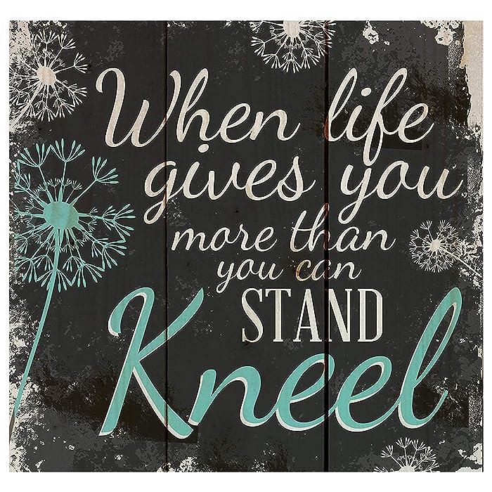 When Life Gets Too Hard to Stand…Kneel Dandelion Wisps 10 x 10 Wood Pallet Design Wall Art Sign