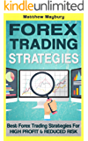 Forex: Strategies - Best Forex Trading Strategies For High Profit and Reduced Risk (Forex Strategies Book 2) (English Edition)