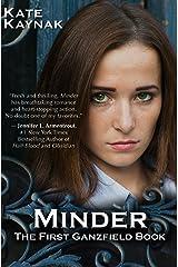 Minder: A Ganzfield Novel Kindle Edition