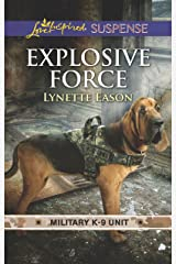 Explosive Force (Military K-9 Unit) Kindle Edition