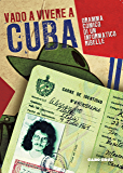 Vado a vivere a Cuba