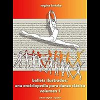 Ballets ilustrados: una enciclopedia para danza clásica