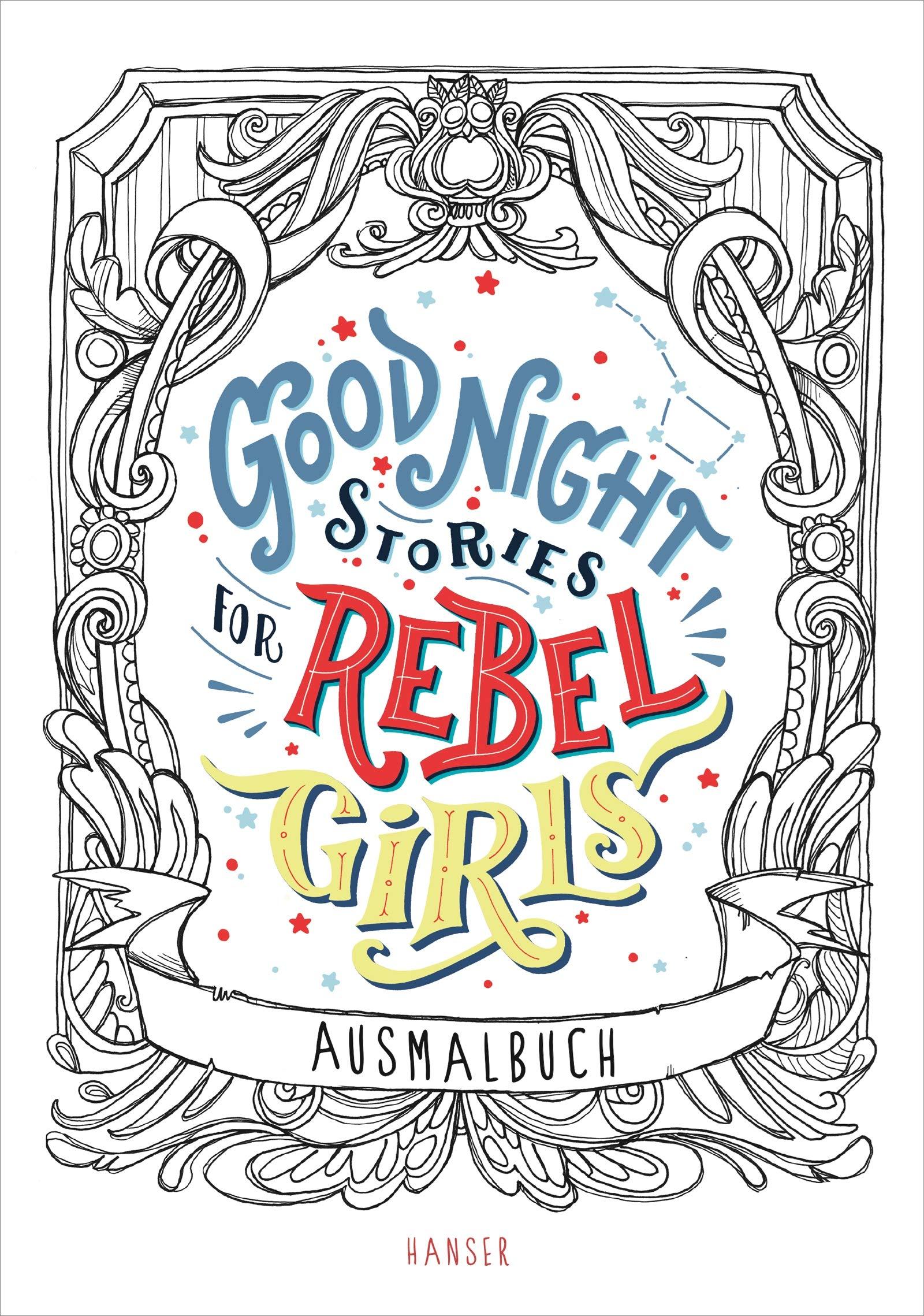 Good Night Stories For Rebel Girls   Ausmalbuch