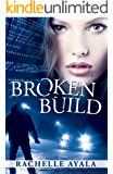 Broken Build (Chance for Love Book 1)