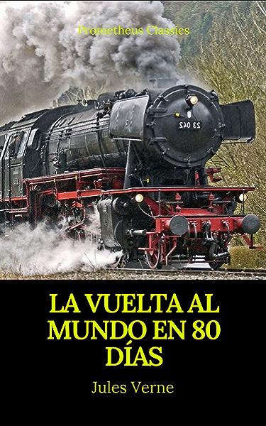 La vuelta al mundo en 80 días (Prometheus Classics) eBook: Verne ...