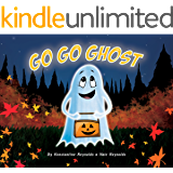 Go Go Ghost (Go Go Ghost Halloween Children's book)