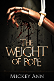 The Weight of Rope