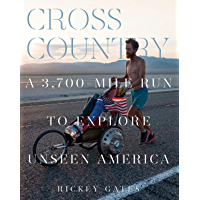 Cross Country: A 3,700-Mile Run to Explore Unseen America book cover