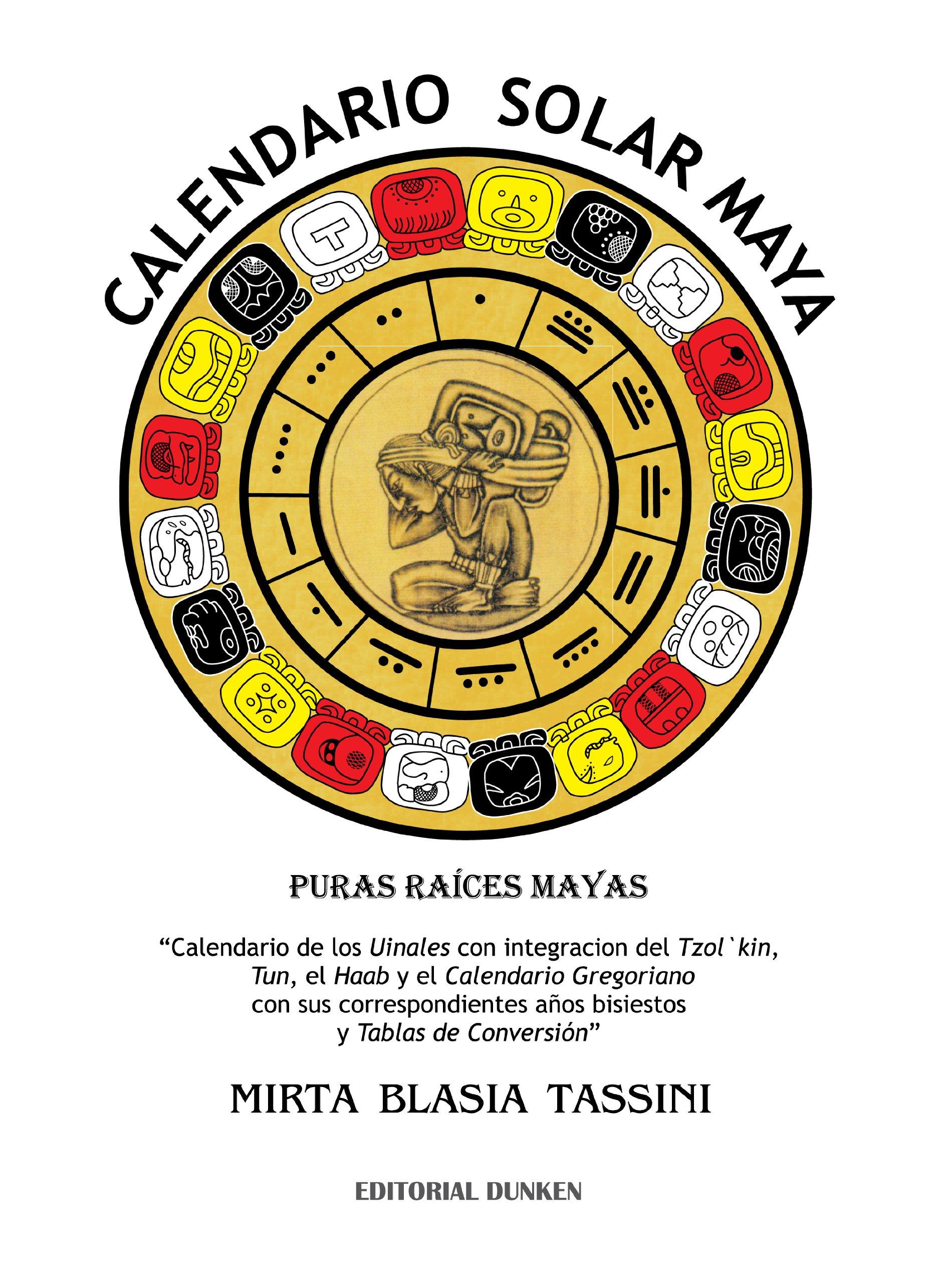 Calendario Solar Maya.Calendario Solar Maya Autoayuda Educacion 9789870254232