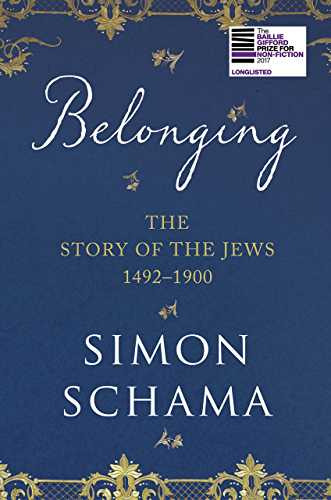 Belonging: The Story of the Jews 1492�1900