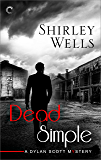 Dead Simple (A Dylan Scott Mystery)