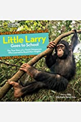 Little Larry Goes to School Hardcover