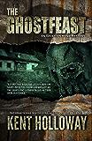 The Ghostfeast (An Ezekiel Crane Paranormal Mystery Book 3)