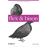 flex & bison: Text Processing Tools
