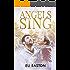 Angels Sing (Daddy Dearest Book 2)