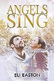 Angels Sing (Daddy Dearest Book 2) (English Edition)