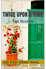Twice Upon a Time: Two Novellas Kindle Edition