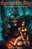 Harem of the Orc King: Adventures of the Randy Elfmaid