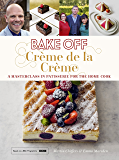 Crème de la Crème (Great British Bake Off)