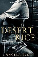 Desert Rice (The Desert Book 1) (English