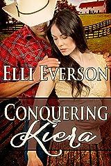 Conquering Kiera Kindle Edition