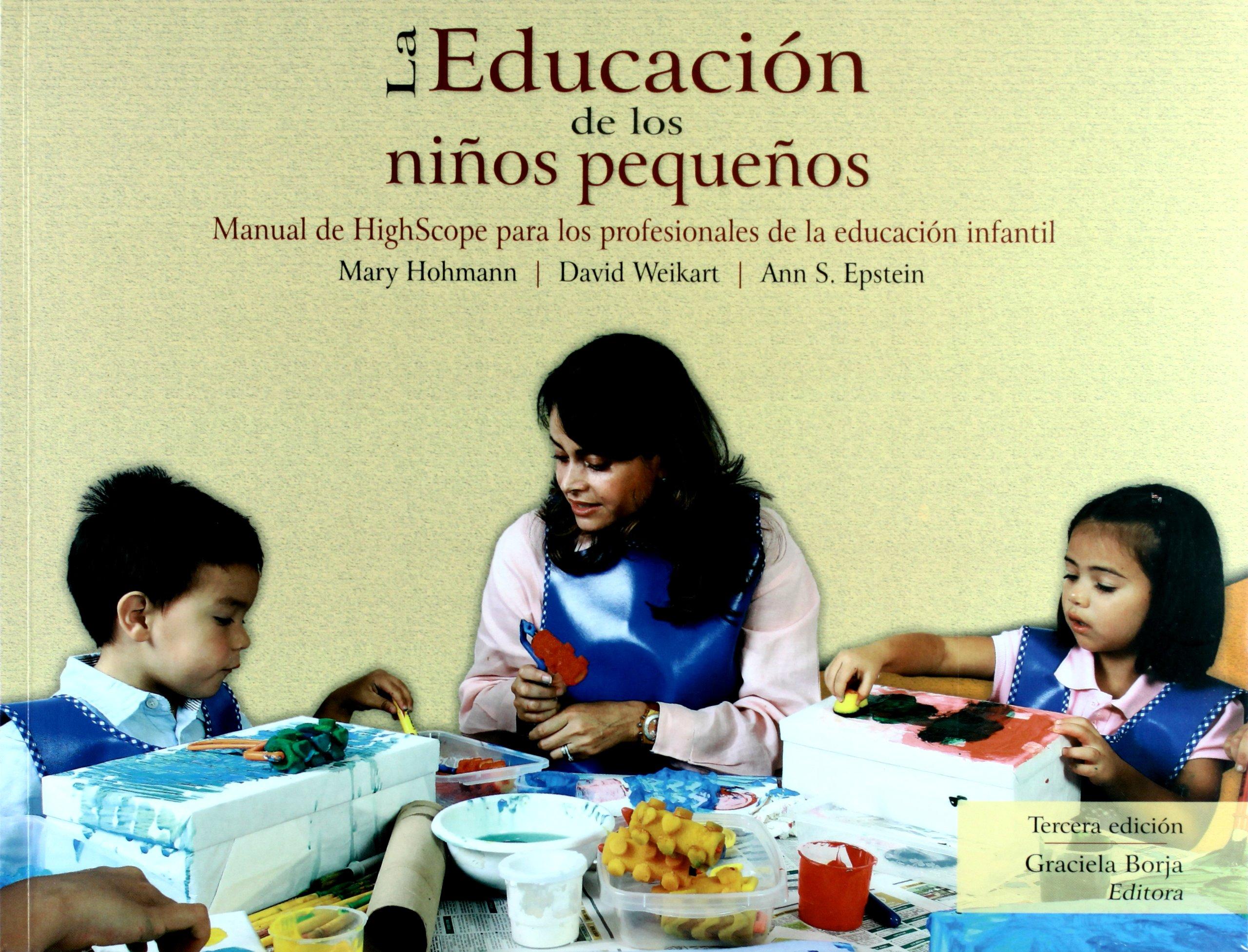 Download La educacion de los ninos pequenos. Manual de HighScope para los profesionales de la educacion infantil (Spanish Edition) ebook