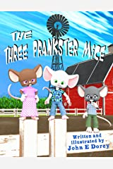 The Three Prankster Mice Kindle Edition
