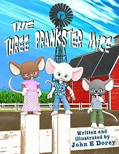 The Three Prankster Mice