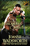 Highlander's Seduction (The Matheson Brothers Book 3)