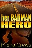 Her Badman Hero