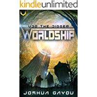 Worldship: Udo the Digger: (Worldship Series Book 1)