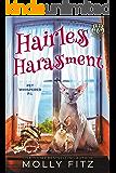 Hairless Harassment (Pet Whisperer P.I. Book 3)