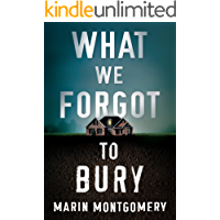 What We Forgot to Bury