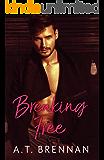 Breaking Free (The Den Boys Book 3)