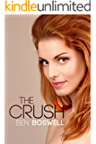 The Crush: An Affair in Three Parts
