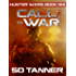 Call to War: Hunter Wars Book Six (The Hunter Wars 6)