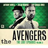 The Avengers - The Lost Episodes: Volume 3 (Avengers Big Finish)