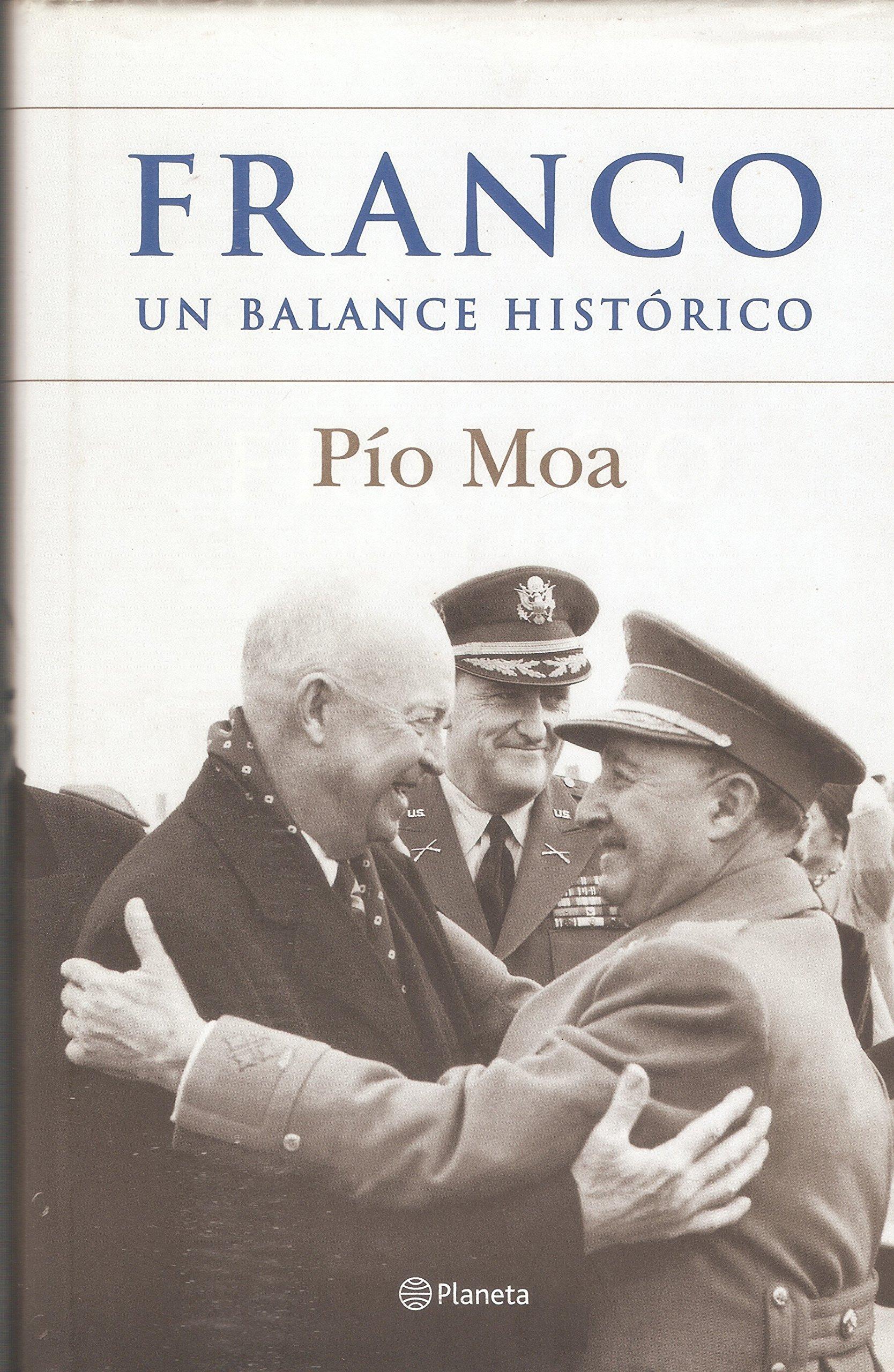 Franco. Un balance histórico (2005): Amazon.es: Pío Moa, E. Planeta: Libros